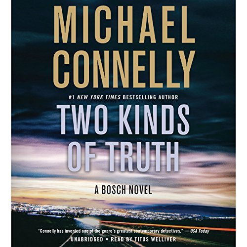 Two Kinds of Truth By Michael Connelly AudioBook Free Download
