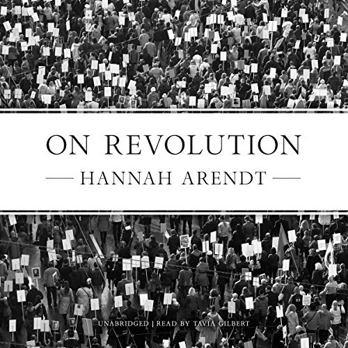 On Revolution By Hannah Arendt AudioBook Download