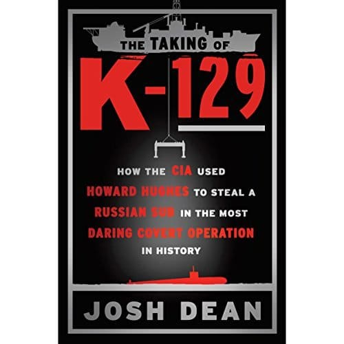 The Taking of K-129 By Josh Dean AudioBook Download