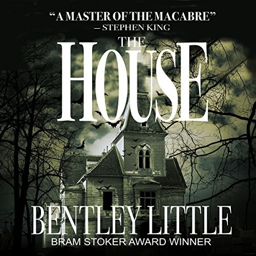 The House By Bentley Little