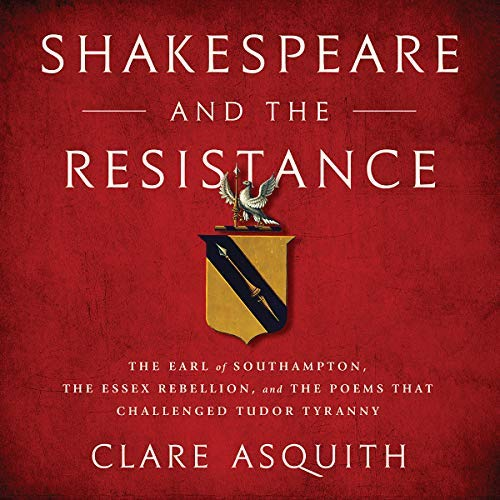 Shakespeare and the Resistance | Clare Asquith