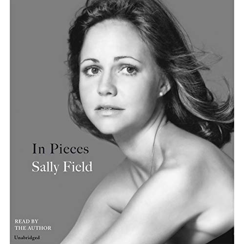 In Pieces | Sally Field