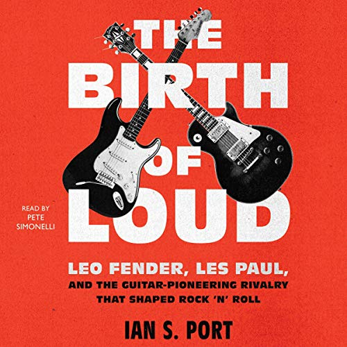 The Birth of Loud By Ian S. Port
