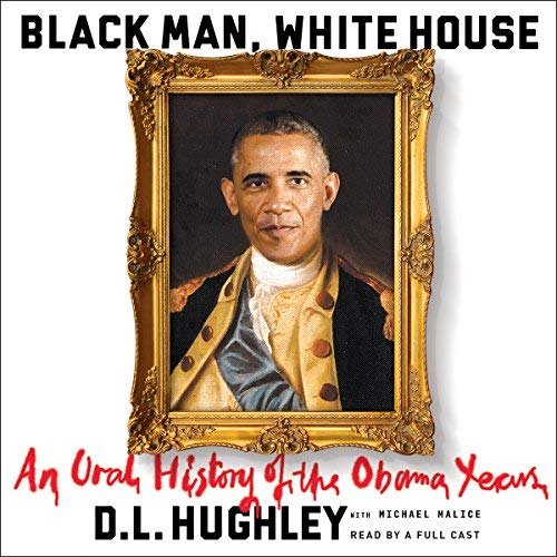 Black Man, White House By D. L. Hughley
