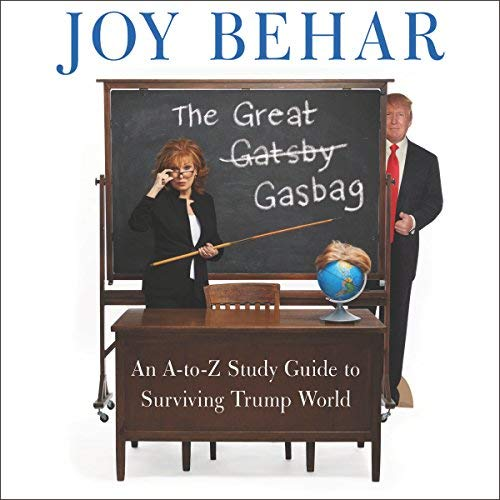The Great Gasbag By Joy Behar