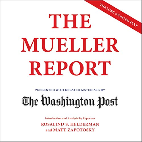 The Mueller Report By The Washington Post