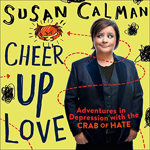 Cheer Up Love By Susan Calman