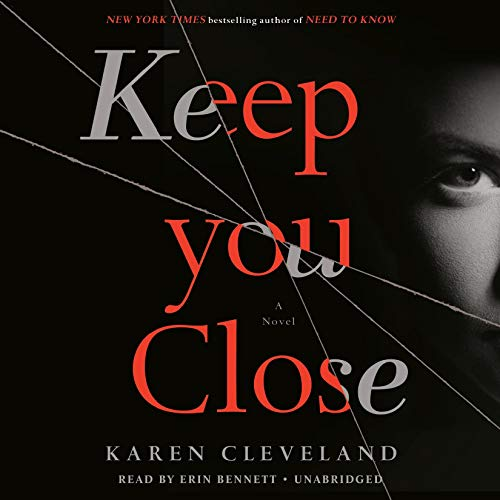 Keep You Close By Karen Cleveland