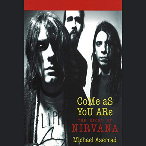 Come as You Are By Michael Azerrad