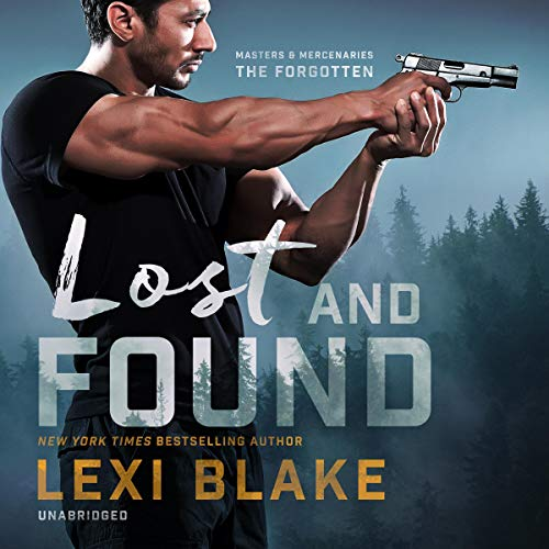 Lost and Found By Lexi Blake