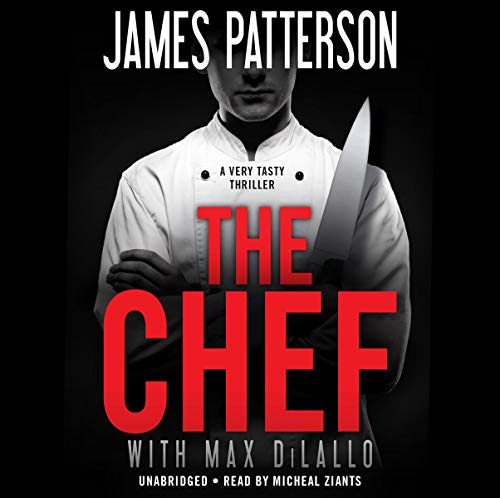 The Chef By James Patterson, Max DiLallo