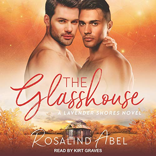The Glasshouse By Rosalind Abel