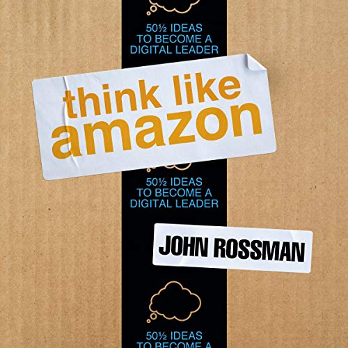 Think Like Amazon By John Rossman
