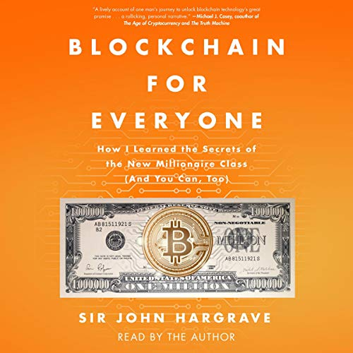 Blockchain for Everyone By Sir John Hargrave