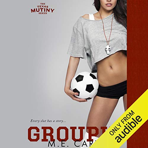 Groupie By M. E. Carter
