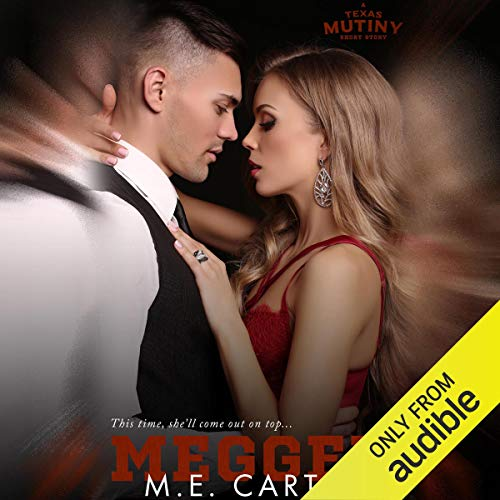 Megged By M. E. Carter