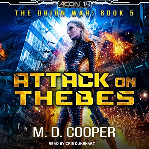 Attack on Thebes By M. D. Cooper