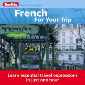 French for Your Trip By Berlitz