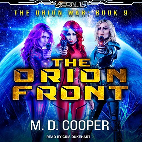 The Orion Front By M. D. Cooper