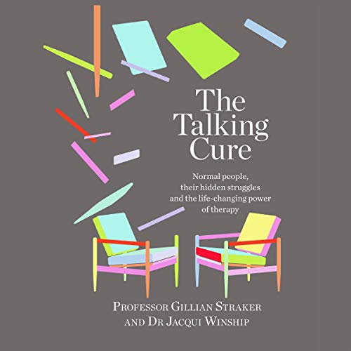 The Talking Cure By Professor Gillian Straker, Dr. Jacqui Winship