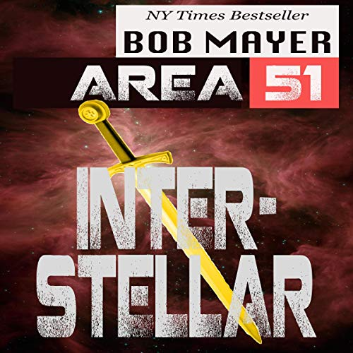Area 51 Interstellar By Bob Mayer