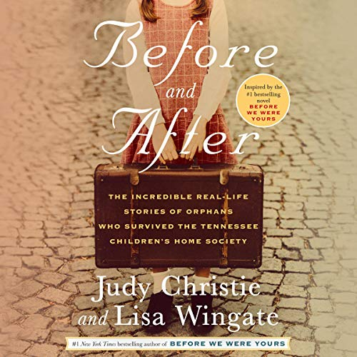 Before and After By Judy Christie, Lisa Wingate