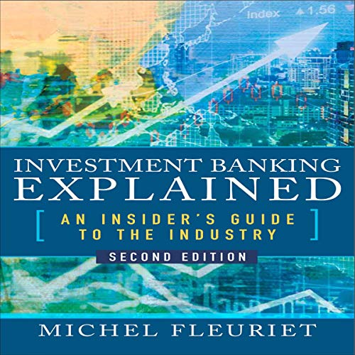 Investment Banking Explained Second Edition By Michel Fleuriet
