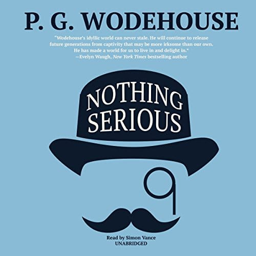 Nothing Serious By P. G. Wodehouse