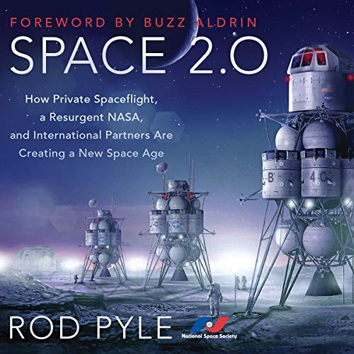 Space 2.0 By Rod Pyle, Buzz Aldrin