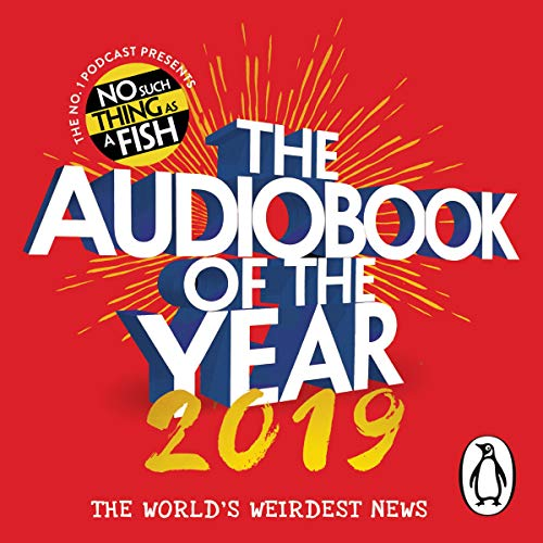 The Audiobook of the Year 2019 By No Such Thing as a Fish