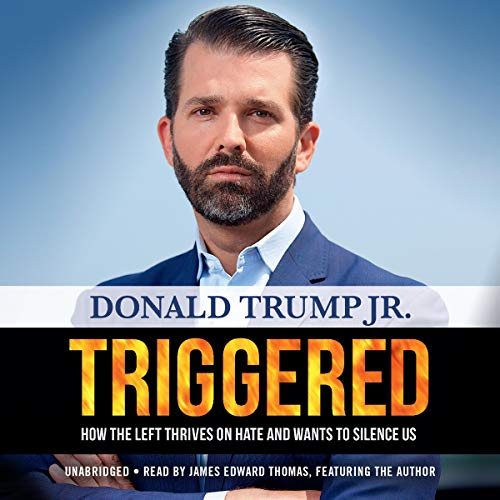 Triggered By Donald Trump Jr