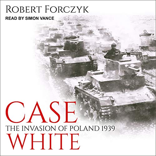 Case White By Robert Forczyk