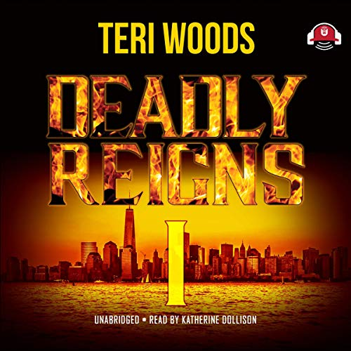 Deadly Reigns I By Teri Woods