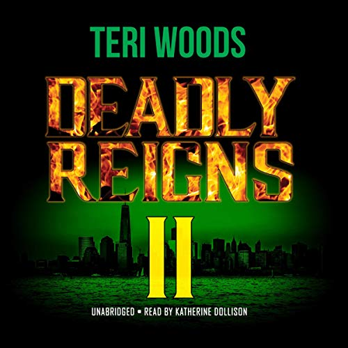 Deadly Reigns II By Teri Woods