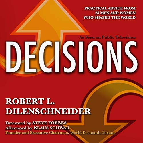 Decisions By Robert L. Dilenschneider