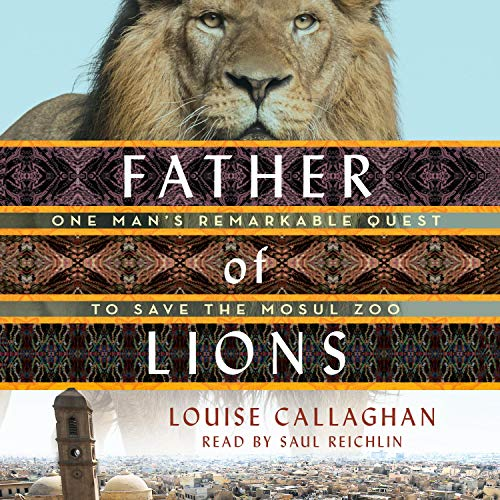 Father of Lions By Louise Callaghan