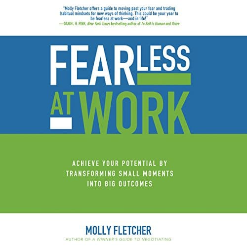 Fearless at Work By Molly Fletcher