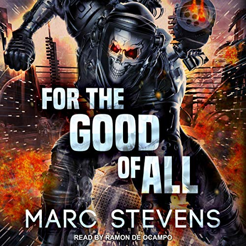 For the Good of All By Marc Stevens