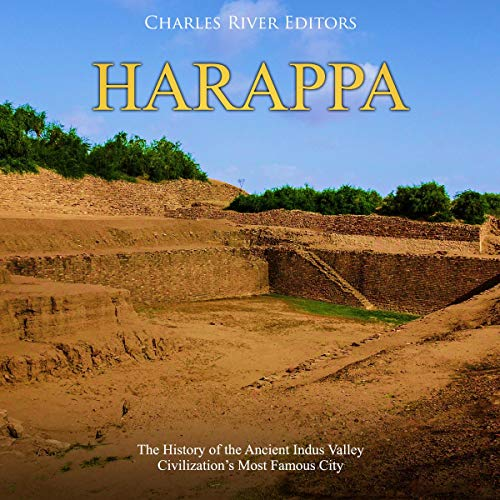 Harappa By Charles River Editors