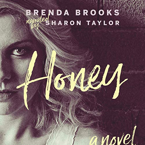 Honey By Brenda Brooks