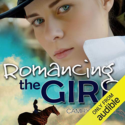 Romancing the Girl By Camryn Eyde