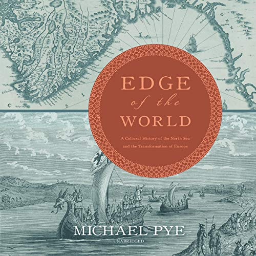 The Edge of the World By Michael Pye