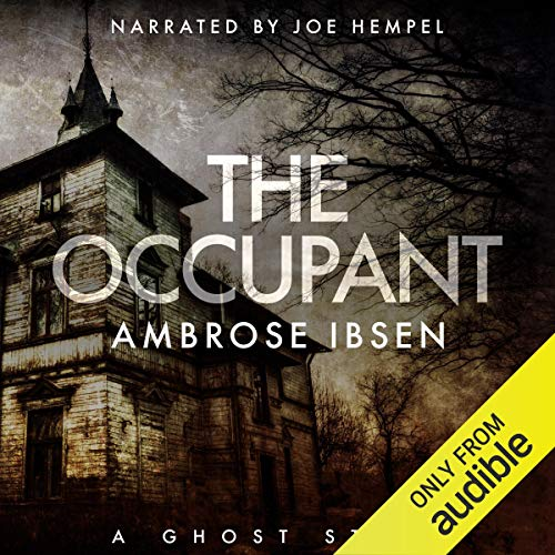 The Occupant By Ambrose Ibsen
