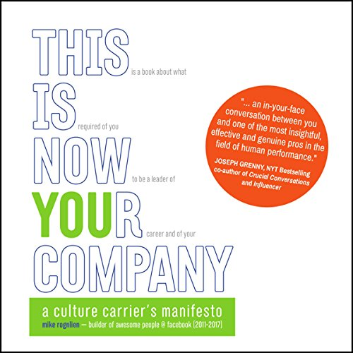 This Is Now Your Company By Mike Rognlien