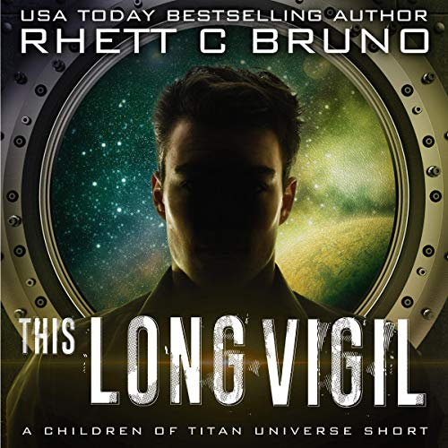 This Long Vigil By Rhett C. Bruno