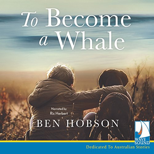 To Become a Whale By Ben Hobson