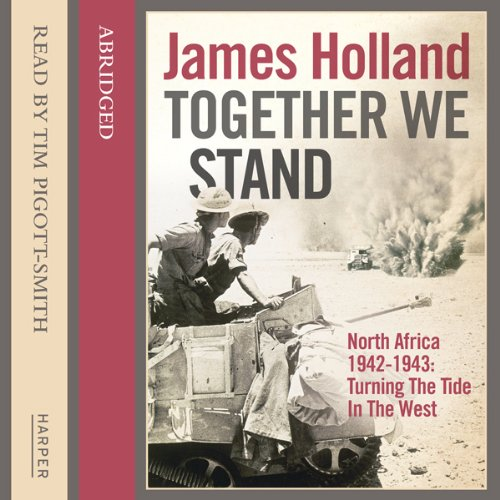Together We Stand By James Holland