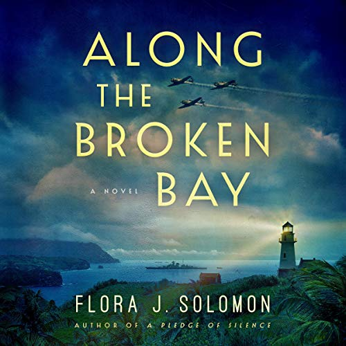 Along the Broken Bay By Flora J. Solomon