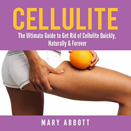 Cellulite By Mary Abbott