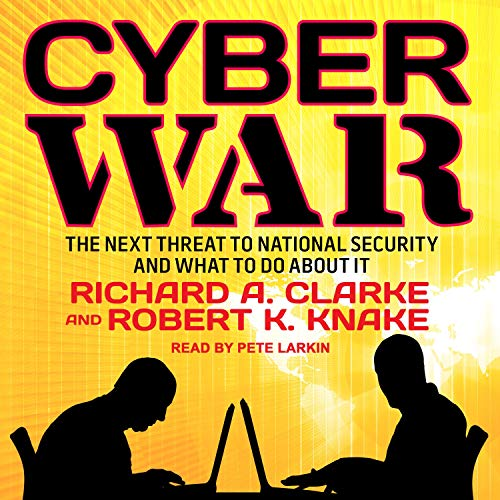 Cyber War By Robert K. Knake, Richard A. Clarke